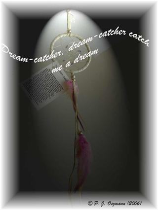 Dream-catcher (poem) by Peter J. Oszmann on AuthorsDen