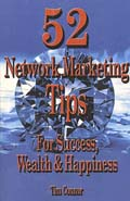 52 Network Marketing Tips: For Success, Wealth and Happiness