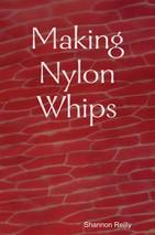 nylon whip making